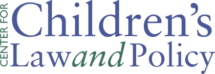 Center for Children's Law and Policy