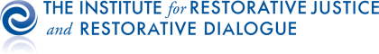 The Institute for Restorative Justice and Restorative Dialogue